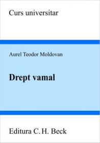 Drept vamal - Moldovan Aurel Teodor