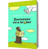 Dumnezeu mi-e broker - Buckley, Christopher; Tierney, John
