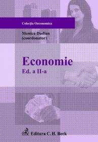 Economie. Editia 2 - Coordonator Monica Dudian