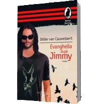 Evanghelia dupa Jimmy - Cauwelaert, Didier van