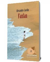 Fanfan - Alexandre Jardin
