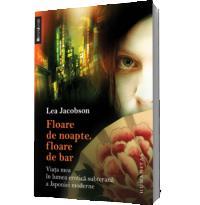 Floare de noapte, floare de bar - Lea Jacobson