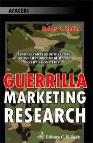 Guerilla Marketing Research - Kaden Robert J.