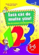 IATA? CAT DE MULTE STIU - fise de evaluare transdisciplinara nivelul 2 - grupa mare 5-6ani - Manda Trica-Dumitru , Georgeta Vasile