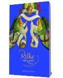 Ingerul pazitor - Rilke, Rainer Maria