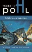 Intalnire Cu Heechee - Frederik Pohl