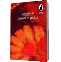 Jurnal in piatra - Carol Shields