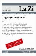 Legislatia insolventei (actualizat la 10.08.2009). Cod 362 - Editie coordonata de prof. univ. dr. Gheorghe Piperea