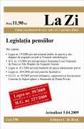 Legislatia pensiilor (actualizat la 05.04.2009). Cod 350 - Editie coordonata de lect. univ. dr. Luminita Dima