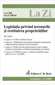 Legislatia privind terenurile si restituirea proprietatilor (actualizat la 01.12.2008). Cod 338 - Paul Stewart, Chriss Riddell
