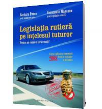 Legislatia rutiera pe intelesul tuturor - Panco, Barbara; Mageanu, Constantin