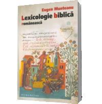 Lexicologie biblica romaneasca - Eugen Munteanu
