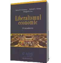 Liberalismul economic. O introducere - Gwartney, James D.; Stroup, Richard L.; Lee, Dwight R.