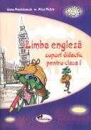 Limba engleza. Suport didactic pentru clasa I - Alice Nichita , Oana Machidonschi