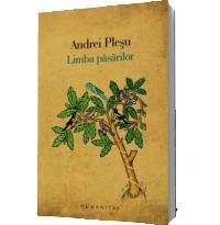 Limba pasarilor - Andrei Plesu
