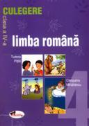 Limba romana. Culegere pentru clasa a IV-a - T. Pitila , C. Mihailescu