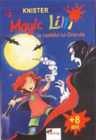 Magic Lilli la castelul lui Dracula - Knister