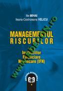 Managementul riscurilor - Ilie Mihai , Ileana Cosinzeana Velicu