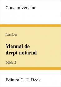Manual de drept notarial. Editia 2 - Les Ioan