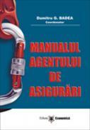 Manualul agentului de asigurari - Dumitru G. Badea