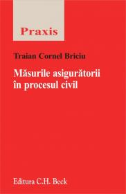 Masurile aiguratorii in procesul civil - Briciu Traian Cornel