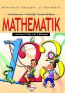 Matematica clasa I (manual limba germana) - Cleopatra Mihailescu , Tudora Pitila , Victoria Padureanu