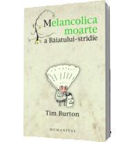 Melancolica moarte a Baiatului-stridie - Tim Burton