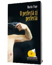 O perfecta zi perfecta - Martin Page