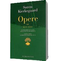 Opere II. Sau - sau - Soeren Kierkegaard