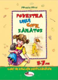 Povestea unui copil sanatos - Mihaela Mitroi
