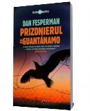 Prizonierul din Guantanamo - Dan Fesperman