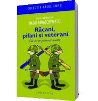 Racani, pifani si veterani. - Radu Paraschivescu (Coord.)