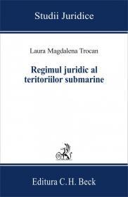 Regimul juridic al teritoriilor submarine - Trocan Magdalena