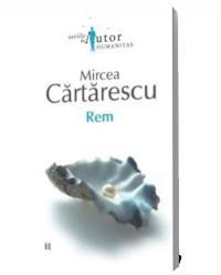 Rem - Mircea Cartarescu