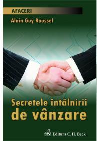 Secretele intalnirii de vanzare - Roussel Alain Guy