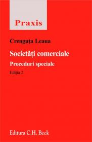 Societati comerciale. Proceduri speciale. Editia 2 - Leaua Crenguta