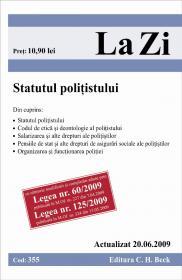 Statutul politistului (actualizat la 20.06.2009). Cod 355 - Paul Stewart, Chriss Riddell