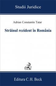 Strainul rezident in Romania - Tatar Adrian Constantin