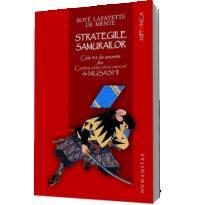 Strategiile samurailor. Cele 42 de secrete din Cartea celor cinci cercuri de Musashi - Mennen Patricia; Geisler Dagmar