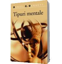 Tipuri mentale - Dennett, Daniel C.