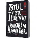 Totul este iluminat - Foer, Jonathan Safran