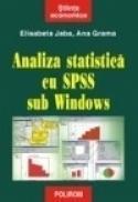 Analiza statistica cu SPSS sub Windows - Elisabeta Jaba, Ana Grama