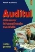 Auditul sistemelor informationale contabile - Adrian Munteanu