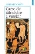Carte de talmacire a viselor - Artemidoros