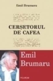 Cersetorul de cafea - Emil Brumaru
