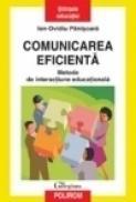 Comunicarea eficienta. Metode de interactiune educationala - Ion-Ovidiu Panisoara