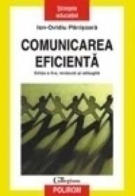 Comunicarea eficienta (editie revazuta si adaugita) - Ion-Ovidiu Panisoara