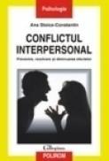 Conflictul interpersonal. Prevenire, rezolvare si diminuarea efectelor - Ana Stoica-Constantin