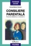 Consiliere parentala. Prevenirea bilbiielii si a cronicizarii ei - Anne-Marie Simon