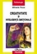 Creativitate si inteligenta emotionala - Mihaela Roco